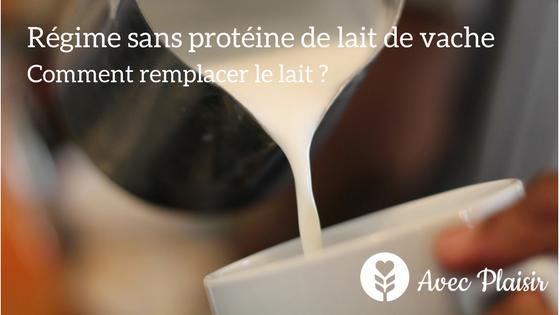 Régime sans protéines de lait de vache comment remplacer le lait banner Avec Plaisir le média gourmand sans allergènes
