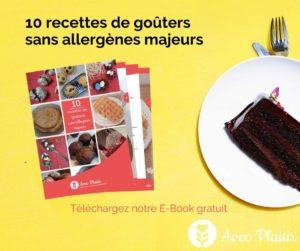Ebook 10 recettes de goûters sans allergènes - télécharger 1