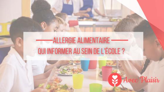 Comment informer l'école au sujet de l'allergie alimentaire de votre enfant ? - Banner Une