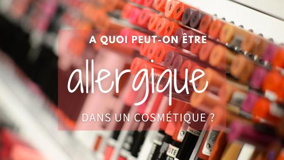 Allergies aux cosmétiques - maquillage