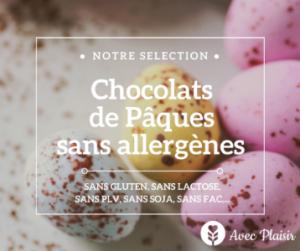 Chocolatier Pâques sans allergènes sélection de chocolats