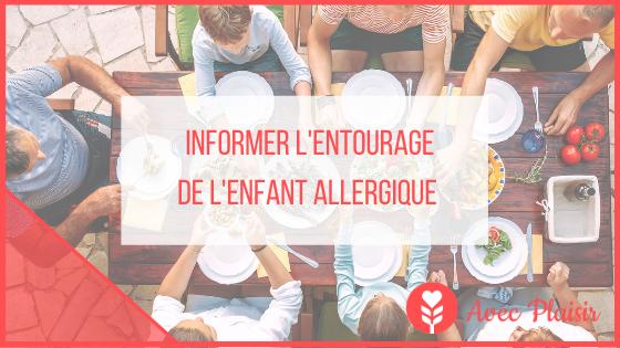 Comment expliquer l'allergie à son enfant ? - Informer l'entourage de l'enfant allergique