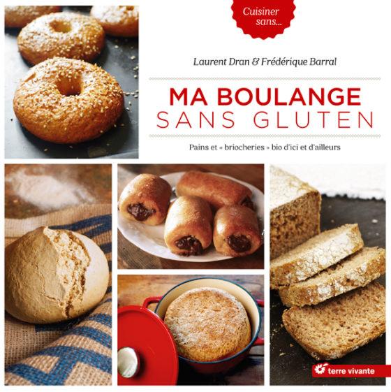 Livre - Ma boulange sans gluten F.Barral - Editions : Terre vivante