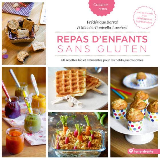 Livre - Repas d'enfants sans gluten F.Barral - Editions : Terre vivante