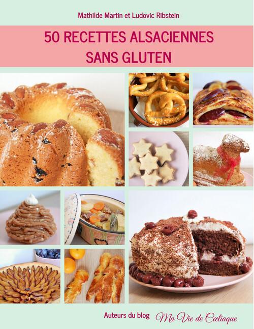 Livre - 50 recettes alsaciennes sans gluten - Ma Vie de coeliaque