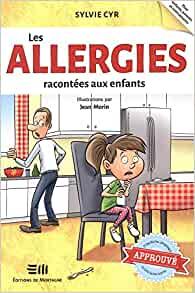 Livre - Les allergies racontées aux enfants - Sylvie Cyr
