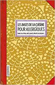 Livre - Les bases de la cuisine pour allergiques - Mélanie Dugast