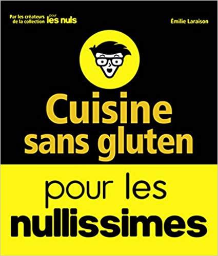 Livre - Cuisine sans gluten pour les nullissimes
