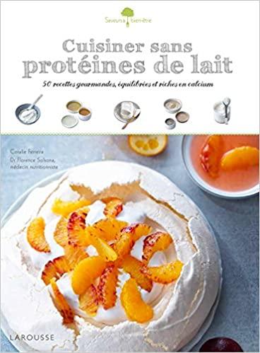 Livre - Cuisiner sans protéines de lait - Larousse - Ferreira