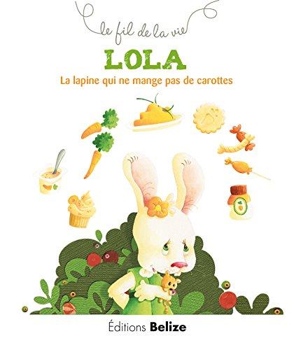 Livre pour expliquer l'allergie aux enfants - Lola, la lapine qui ne mange pas de carottes