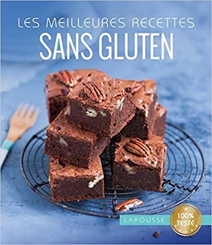 Livre - Le meilleur des recettes sans gluten - Larousse