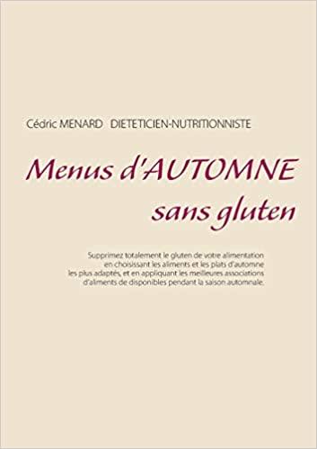 Livre - Menu d'automne sans gluten - Cédric Menard
