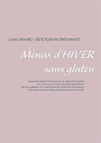 Livre - menu d'hiver sans gluten - Cédric Menard