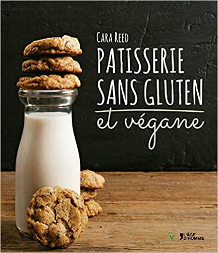 Livre - Pâtisserie sans gluten et végane