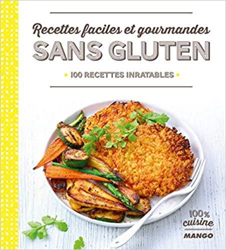 Livre - Recettes faciles et gourmandes sans gluten - Mango