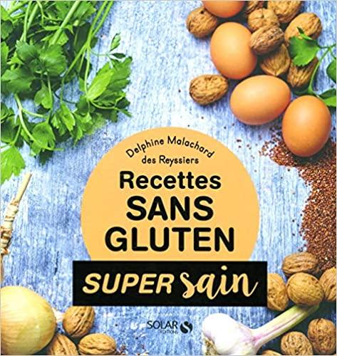 Livre - Recette sans gluten super sain