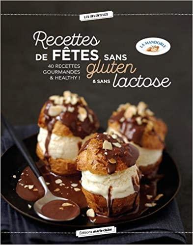 Livre - Recettes de fêtes sans gluten sans lactose - La Mandorle