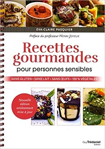 Livre - Recettes gourmandes pour personnes sensibles