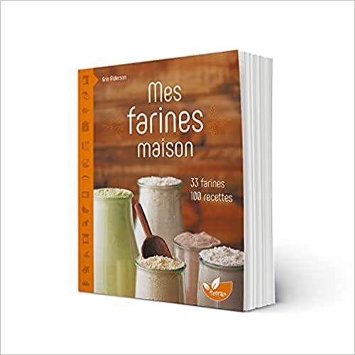 Livre sans gluten - Mes farines maison - Edition Terran