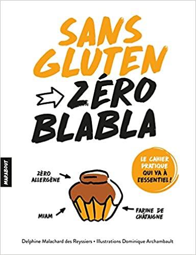 Livre - Sans Gluten Zéro Blabla