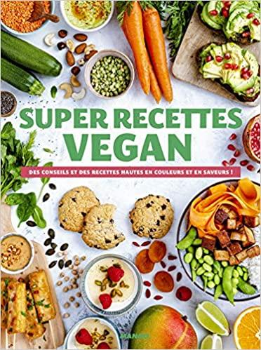 Livre - Super recettes vegan