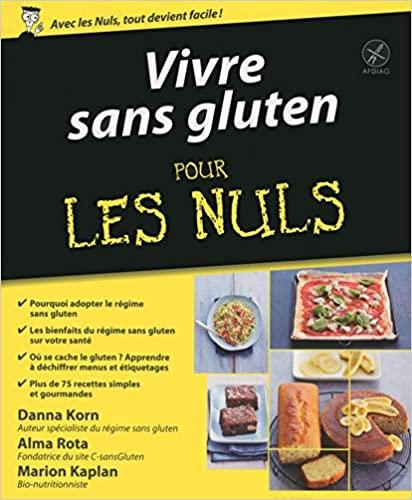 Livre - Vivre sans gluten pour les Nuls - Editions First
