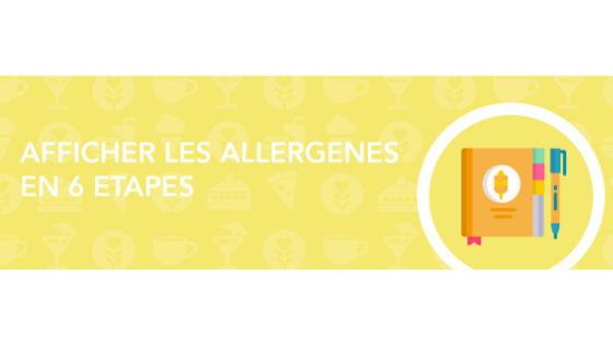 Six étapes pour être en règle avec l'affichage allergènes obligatoire - réglementation INCO